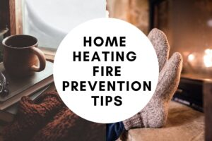 Home Heating Fire Prevention Tips
