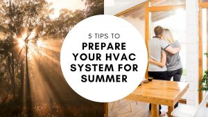 prepare your HVAC system for summer