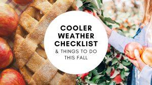 Cooler Weather Checklist